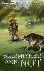 Skirmisher Ask Not: Salish Saga Book 4