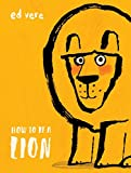 #6: How to Be a Lion