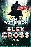 Alex Cross - Run: Thriller (German Edition)
