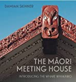 The Maori Meeting House