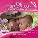 The Cowboy's Baby Audiobook by Patricia Wright Narrated by Jack Garrett