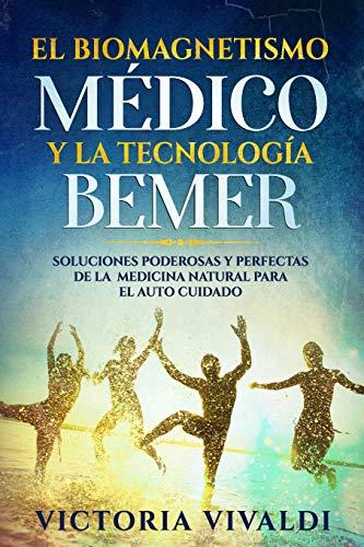 Libro : El Biomagnetismo Médico Y La Tecnología Bemer...