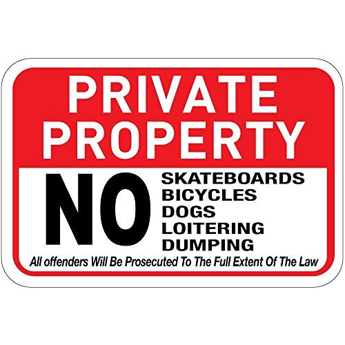 Private Property No Skateboards Bicycles Dogs Loitering Dumping Novelty Outdoor Sign Yard Decorative Aluminum Metal Sign