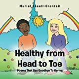 Healthy from Head to Toe, Muriel Essell-Crentsil, 1491863560