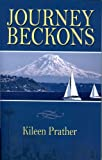 Journey Beckons, Kileen Prather, 1934666564
