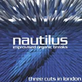 Three Cuts in London by Nautilus (2004-11-09?