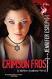 Crimson Frost (Mythos Academy Book 4)