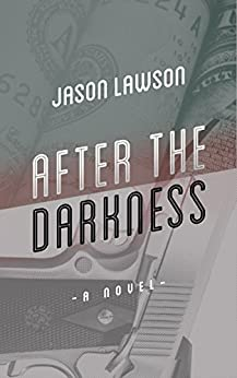 After The Darkness by [Lawson, Jason]
