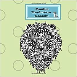 Mandala Libro Da Colorare De Animales Libro Da Colorare Per
