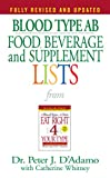 diet for blood type o - Blood Type AB Food, Beverage and Supplement Lists (Eat Right 4 Your Type)