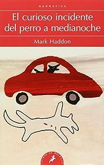 El curioso incidente del perro a medianoche par Haddon