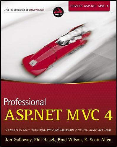 Professional Asp Net Mvc 4 Jon Galloway Phil Haack Brad Wilson K