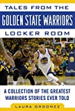 Tales from the Golden State Warriors Locker Room