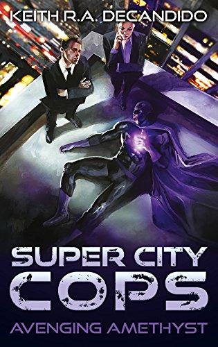 Super City Cops - Avenging Amethyst (S.C.P.D. Book 1)
