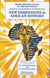 New Dimensions in African History : From the Nile Valley to the New World, , 0865432279