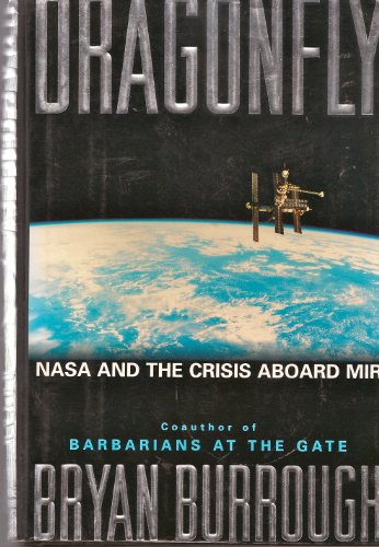 Dragonfly: NASA and the Crisis Aboard the MIR -