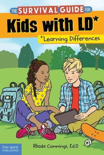 The Survival Guide for Kids with LD (Learning Differences): Revised & Updated 3rd Edition by Rhoda Cummings (April 11,2016)