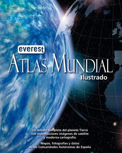 Atlas Mundial ilustrado y CCAA (Atlas Everest): Amazon.es: V.V.A.A.: Libros
