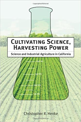 Descarga de libros electrónicos gratisCultivating Science, Harvesting Power: Science and Industrial Agriculture in California (Inside Technology) (Spanish Edition) RTF