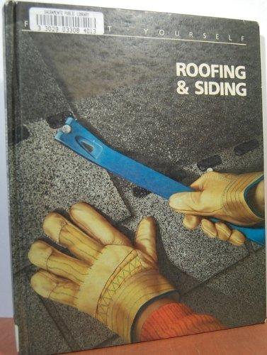 Roofing and Siding (Fix-It-Yourself Series)