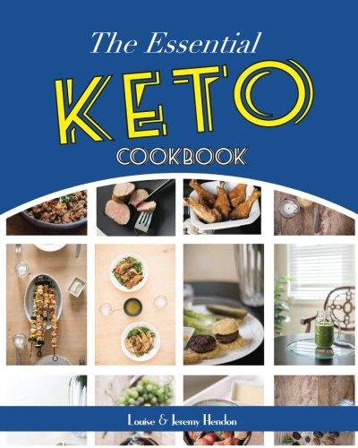 The Essential Keto Cookbook: 124+ Ketogenic Diet Recipes (Including Keto Meal Plan & Food List) by Louise Hendon