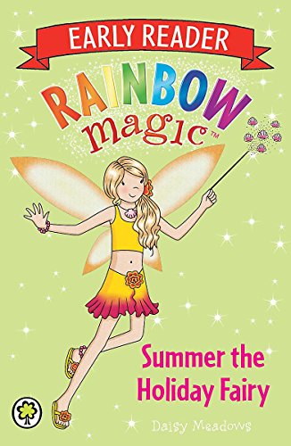 Rainbow Magic Early Reader: Summer the Holiday Fairy [Jun 06, 2013] Meadows, Daisy and Ripper, Georgie