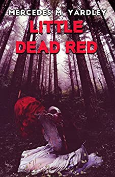 Little Dead Red by [Yardley, Mercedes M.]