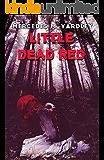 Little Dead Red