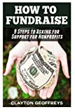 How to Fundraise: 9 Steps to Asking for Support for Nonprofits