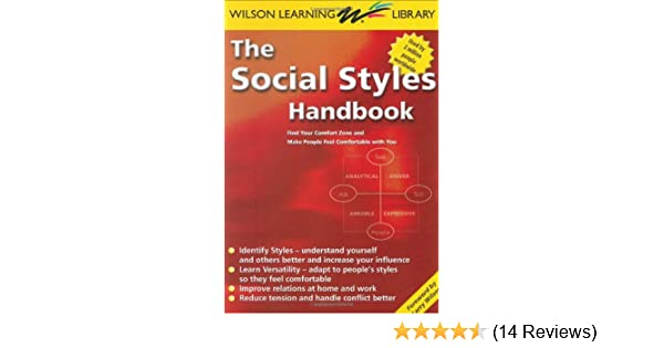 The Social Styles Handbook: Find Your Comfort Zone and Make People