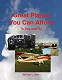 Great Planes You Can Afford to Buy and Fly