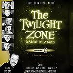 The Twilight Zone Radio Dramas, Volume 6 | Rod Serling