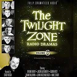 The Twilight Zone Radio Dramas, Volume 6