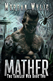 MATHER (The Tangled Web Book 2)