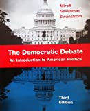 img - for The Democratic Debate Third Edition book / textbook / text book