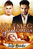 Nutmeg Spiced Omega (The Hollydale Omegas Book 10)