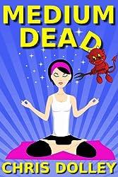 Medium Dead (English Edition)