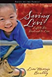 Saving Levi: Left to Die . . . Destined to Live (Focus on the Family)