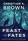 Feast of Fates: A Novel of Geadhain (Four Feasts till Darkness Book 1)