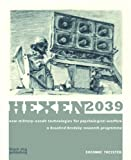 : Hexen 2039: New Military-occult Technologies for Psychological Warfare: a Rosalind Brodsky Research Programme
