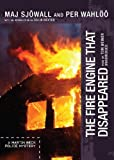 img - for The Fire Engine That Disappeared: The Story of a Crime (A Martin Beck Police Mystery) book / textbook / text book