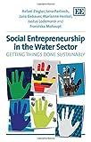 Social Entrepreneurship in the Water Sector, Rafael Ziegler, 1783471301