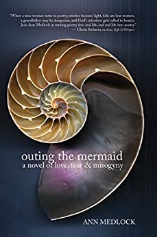 Outing the Mermaid by [Medlock, Ann]