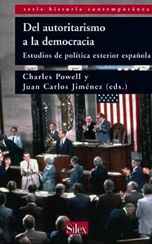Del autoritarismo a la democracia estudios de pol tica for Estudios de politica exterior