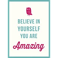 Believe in Yourself: You Are Amazing