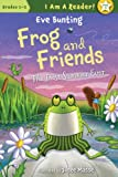 Frog and Friends, Eve Bunting, 1585366919