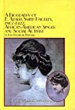A Biography of E. Azalia Smith Hackley, 1867-1922, African-American Singer and Social Activist (Black Studies)