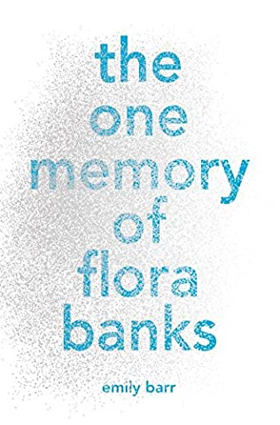 book cover of The One Memory of Flora Banks