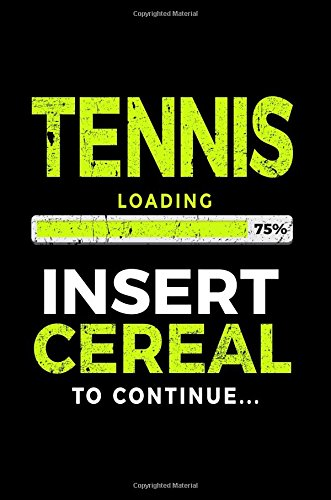 tennis-loading-75-insert-cereal-to-continue-kids-journal-6x9-gift-ideas-for-tennis-players-v1