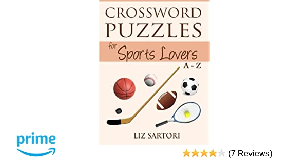 Crossword Puzzles for Sports Lovers A to Z (Crossword Puzzles A to Z